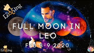 Full Moon in Leo Astrology Horoscope All Signs: February 8-9 2020 LOVE COMES BACK IN UNSTABLE TIMES