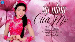 Nụ Hồng Của Mẹ - Kim Linh (Audio Official)