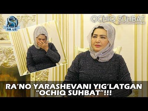 """Ra'no Yarashevani Yig'latgan """"Ochiq Suhbat""""!"""