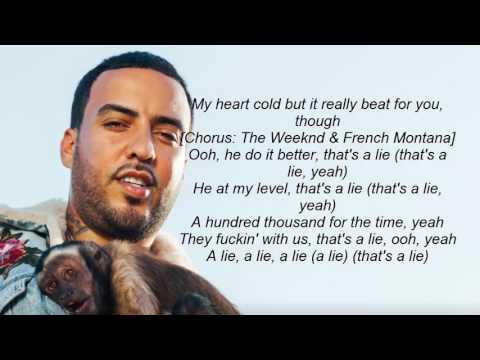Frentch Montana – A Lie ft. The Weekend & Max B Lyrics