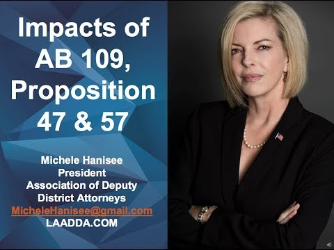 Impacts of AB 109, Propositions 47 & 57