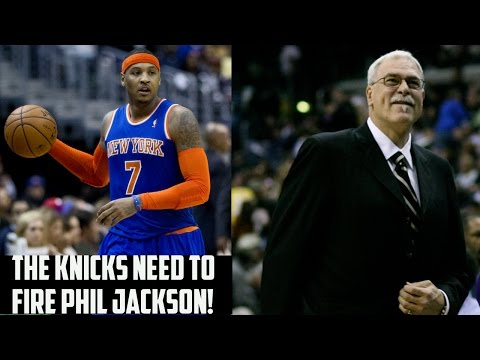 Why The Knicks Need To FIRE Phil Jackson