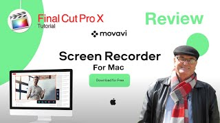 Movavi Screen Recorder for Mac - Review  🎬 Training Final Cut Pro 10.4.10