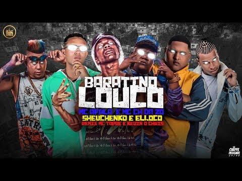 MC AFALA, MC CH DA Z.O, SHEVCHENKO E ELLOCO Feat. MC TOPRE E KEVIN O CHRIS - BARATINO LOUCO