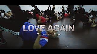 Love Again - Slander ft Wavz - Redcat Choreography - GS Summer Dance Camp 2018