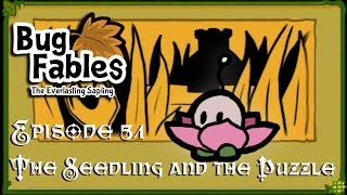 The Seedling and the Puzzle; Bug Fables - Episode 51 | DeadEndGaming