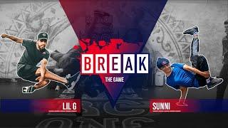 B-Boy Lil G vs. B-Boy Sunni | Break The Game