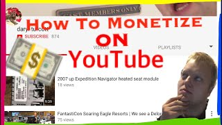 How to monetize YouTube videos 2018 | Make money for your videos