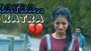 Katra Katra aankhon se || Song Hindi Very Sad Song DJ 2019 remix....