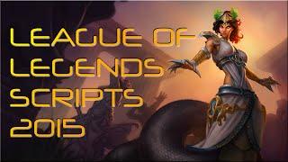 League of Legends SCRIPTS 2015