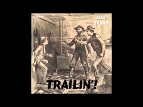 trailin'!-audiobook---part-3