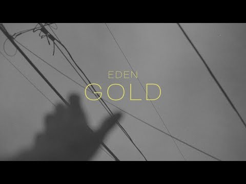 EDEN - gold (Lyric Video)