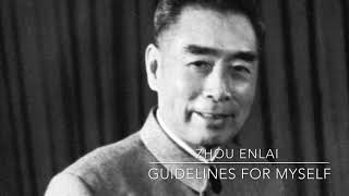 Zhou Enlai: Guidelines For Myself