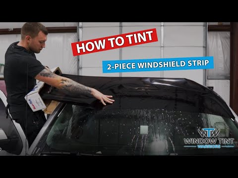 How To Tint a Windshield Sun Strip ( 2-Pieces )