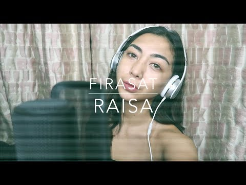 FIRASAT - RAISA (COVER)