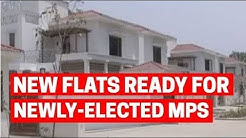 Delhi: New flats ready for newly-elected MPs in North Avenue