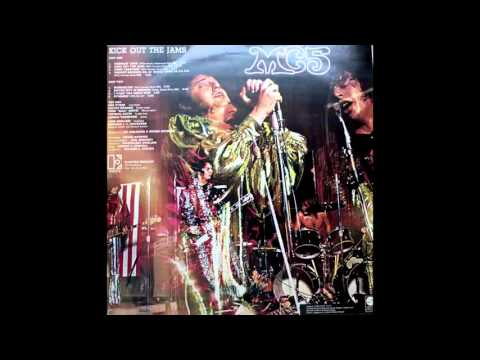 MC5 - Kick Out The Jams (Album) - side 1 (Vinyl HQ)