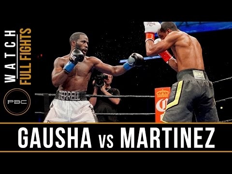 Gausha vs Martinez  FULL FIGHT: August 27, 2016 - PBC on Spike