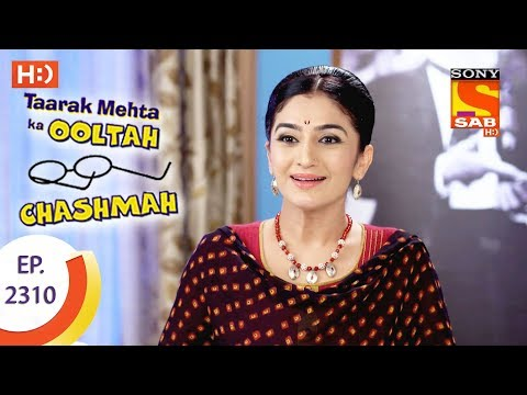 Taarak Mehta Ka Ooltah Chashmah - तारक मेहता - Ep 2310 - 10th October, 2017