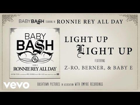 Baby Bash - Light Up Light Up (Audio) ft. Z-Ro, Berner, Baby E