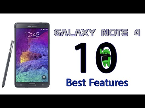 10 Best Features of the Galaxy Note 4