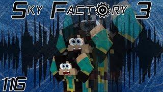 Sky Factory 3 (Minecraft Modded) Ep:116 I Can Hear Myself