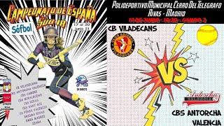 CB VILADECANS  vs CBS ANTORCHA VALENCIA - 14:30 - GRUPO B - FASE CLASIFICACIÓN