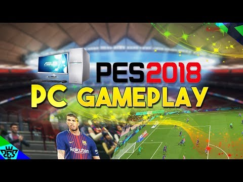 [TTB] PES 2018 - 1080P 60FPS PC Gameplay - Full Match - Impressive To Say The Least!