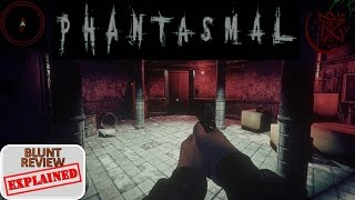 Blunt Review: Phantasmal