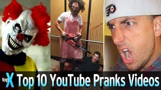 Top 10 YouTube Prank Videos - TopX Ep.37