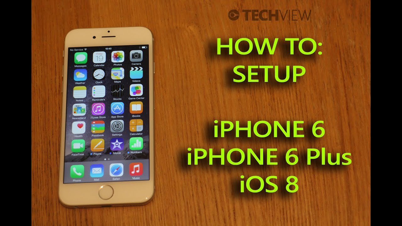 Apple IPhone 6 / 6 Plus IOS 8 Set Up Guide