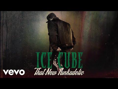 download Ice Cube - That New Funkadelic (Audio)
