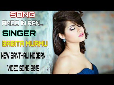 AMDO IN REN // SINGER BABITA MURMU // NEW SANTHALI MODERN VIDEO SONG // 2019