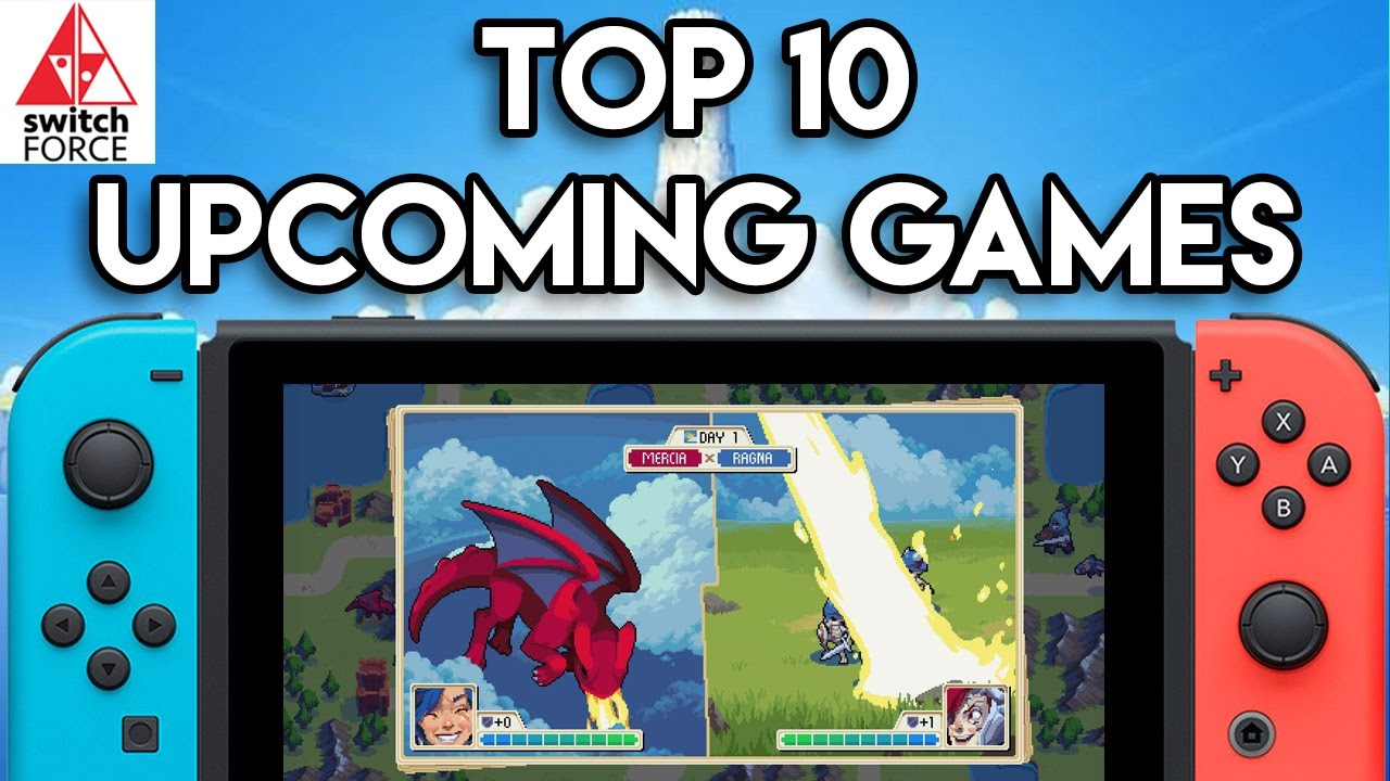 Top 10 New Switch Games Of 2017 To Keep Your Eyes On Youtube
