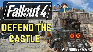 Fallout 4 - Defend the Castle!