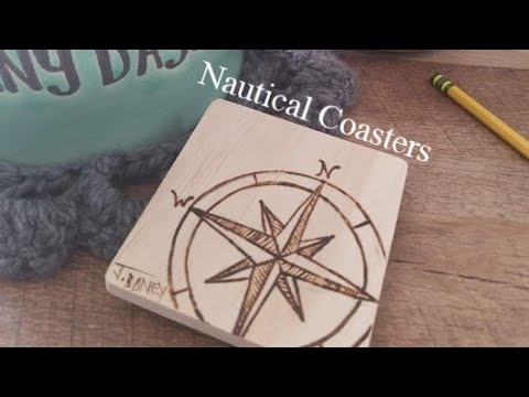 Creating my Nautical Coaster Set - Pyrography - WITH COMMENTARY