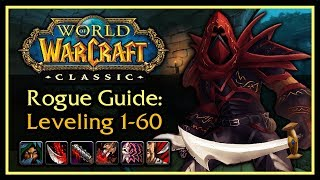 Classic WoW: Rogue Leveling Guide (Talents, Rotation, Weapon Progression, Tips & Tricks)