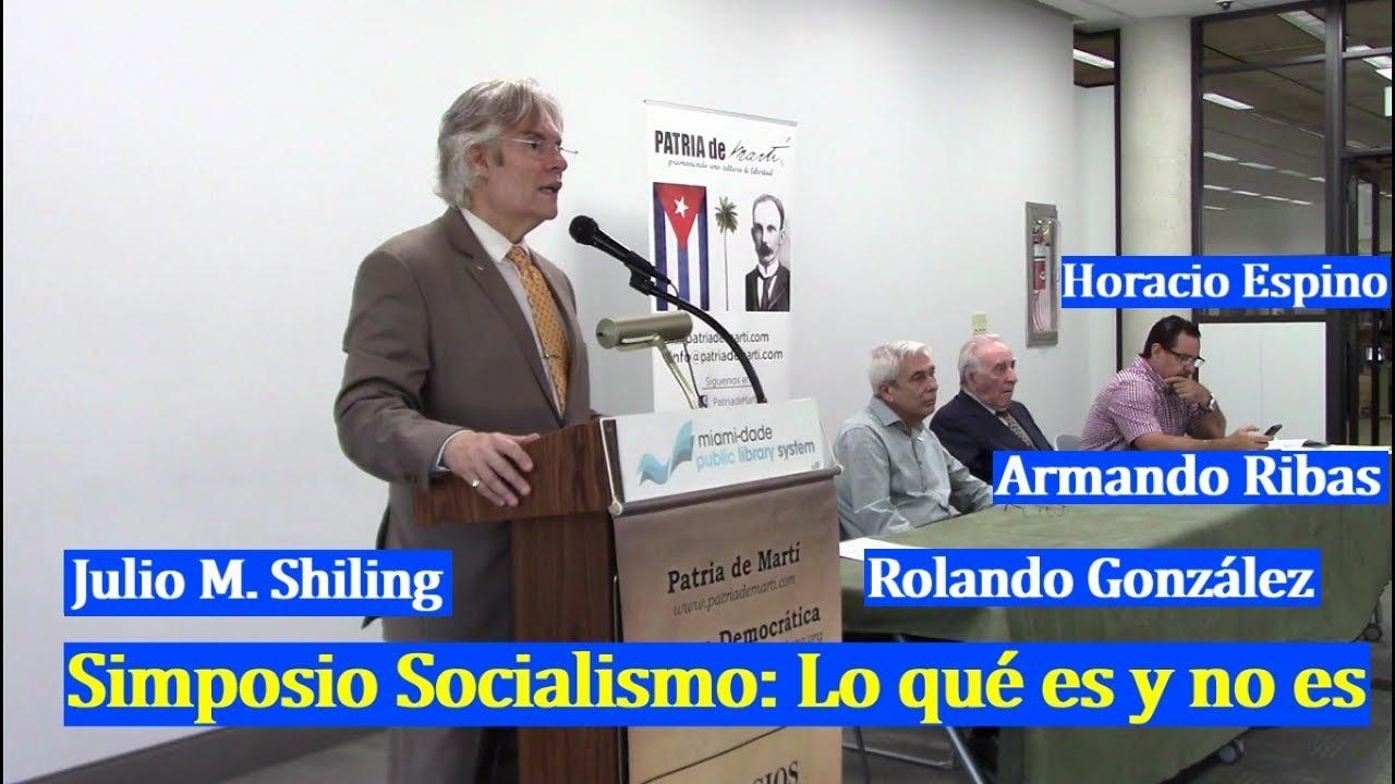 Julio M. Shiling - Presentación del Simposio Socialismo: Lo qué es y no es