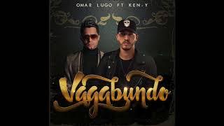 Omar Lugo feat. Ken Y - Vagabundo (Official Audio)