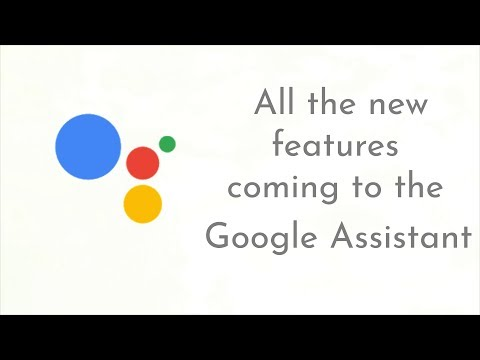 Google I/O 2018: All the new features coming to the Google Assistant   Digit.in