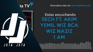 1 AM - Sech ft. Akim x Yemil x Wiz Naziz x BCA [Official Audio]