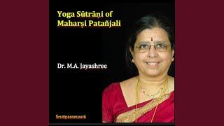 Yoga Sutrani of Maharshi Patanjali Samadhi Padah
