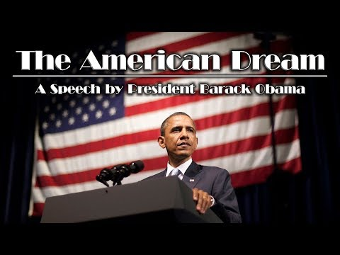 President Barack Obama on the American Dream