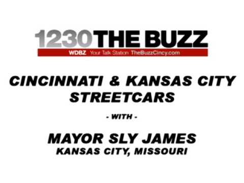 Kansas City Mayor Sly James on 1230 The BUZZ  - FULL INTERVIEW