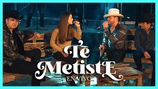 Te Metiste - (En Vivo) - Lenin Ramírez, Ulices Chaidez, Cheli Madrid y Jose Manuel