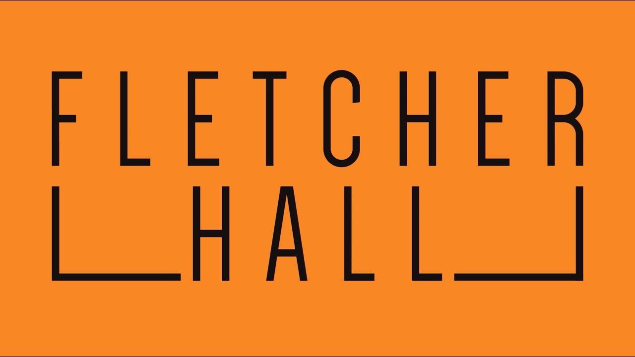 Fletcher Hall Tour Youtube