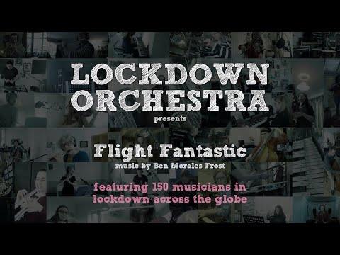 Lockdown Orchestra - Flight Fantastic