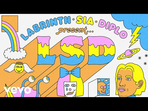LSD – It's Time ft. Sia, Diplo, Labrinth