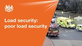 Load security: consequences of poor load security