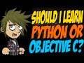 Should I Learn Python or Objective C?